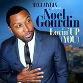 Lovin'up (You) de Regi Myrix