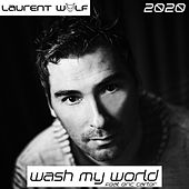 Wash My World 2020 van Laurent Wolf
