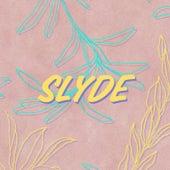 Slyde by Tony C