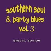 Southern Soul & Party Blues, Vol. 3 (Special Edition) de Various Artists