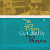 The Jazz Room Compiled by Paul Murphy de Various Artists
