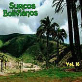Surcos Bolivianos Vol. 16 de Various Artists