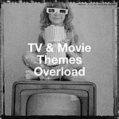 Tv & Movie Themes Overload by TV Series Music