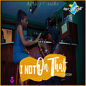 I Not on That (Soca Trap Riddim) von Kiki