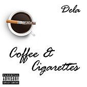 Coffee & Cigarettes de Dela