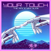 Your Touch by APX
