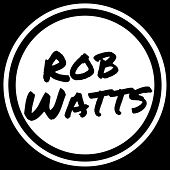 Get Lit by Rob Watts