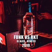 Funk Vs Rkt by DJ Alex