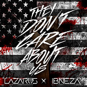 They Don't Care About Us by Lazarus