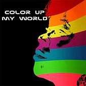 Color Up My World by Soul Deep