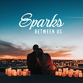 Sparks Between Us: Young & Beautiful Love, Cover Mix de Various Artists