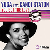 You Got The Love by Candi Staton