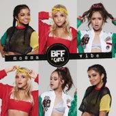 Nossa Vibe de BFF Girls