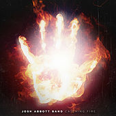 Catching Fire by Josh Abbott Band