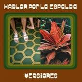 Versiones by Hablan por la Espalda