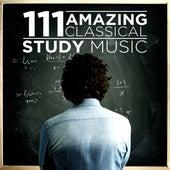 111 Amazing Classical: Study Music de Various Artists