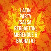 Latin Party (Salsa, Reggaeton, Merengue & Bachata) de Various Artists