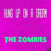 Hung up on a Dream de The Zombies