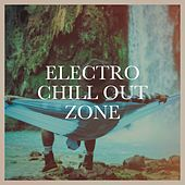 Electro Chill out Zone de Various Artists