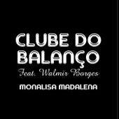 Monalisa Madalena de Clube Do Balanço