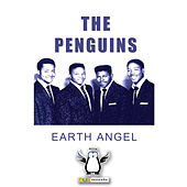 Earth Angel (Digitally Remastered) von The Penguins