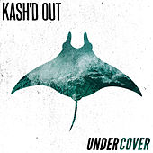 Undercover by Kash'd Out