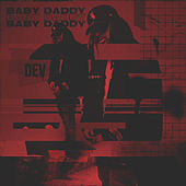 Babby Daddy by Dev