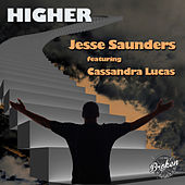 Higher (Remixes) by Jesse Saunders