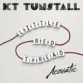 Little Red Thread (Acoustic) de KT Tunstall