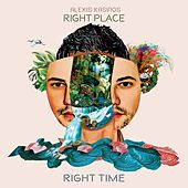Right Place, Right Time de Alexis Kasinos