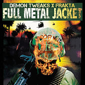 Full Metal Jacket von Demon Tweaks