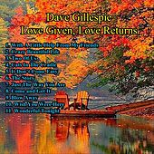 Love Given, Love Returns by David Gillespie