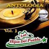 Antología, Vol. 1 by Los Hijos Del Pueblo