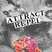 Attract/Repel by Contenders