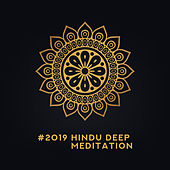 #2019 Hindu Deep Meditation von Lullabies for Deep Meditation