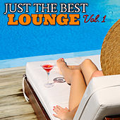 Just the Best Lounge Vol. 1 by Various Artists