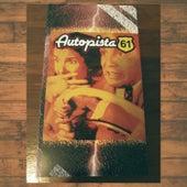 Autopista 61 ~ 10 Años: Colección de Singles by Autopista 61
