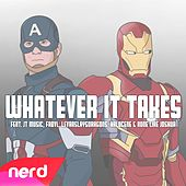 Whatever It Takes by NerdOut