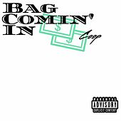 Bag Comin' In by Coop