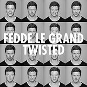 Twisted von Fedde Le Grand