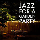 Jazz For A Garden Party by Various Artists