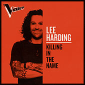 Killing In The Name (The Voice Australia 2019 Performance / Live) by Lee Harding