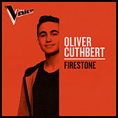 Firestone (The Voice Australia 2019 Performance / Live) von Oliver Cuthbert