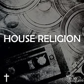 House Religion - EP by Various Artists