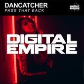 Pass That Back von DanCatcher