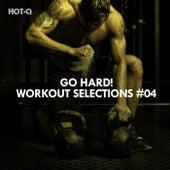Go Hard! Workout Selections, Vol. 04 - EP de Various Artists