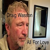 All for Love de Craig Wasson