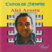 Éxitos De Siempre de Alci Acosta
