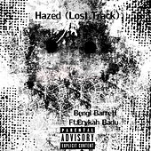 Hazed (Lost Track) by Bengi Barrett