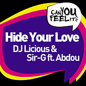 Hide Your Love by DJ Licious